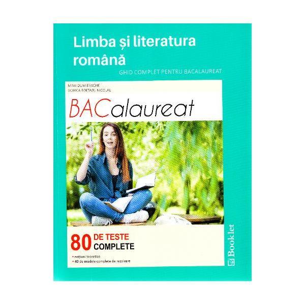 Limba si literatura romana ghid pentru bac 80 de teste