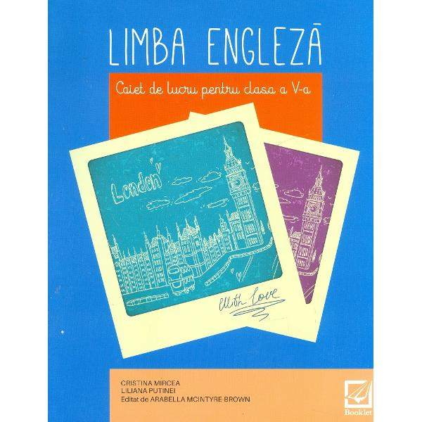 Limba engleza clasa a V a caiet de lucru