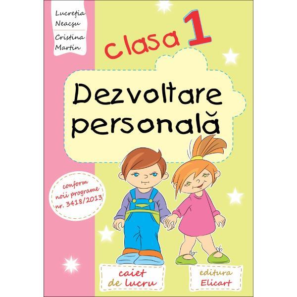 Dezvoltare personala clasa I caiet de lucru
