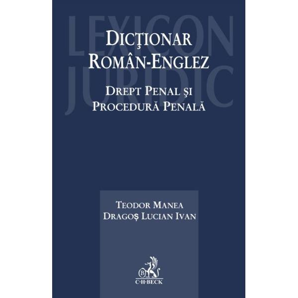 Dictionarul cuprinde in peste 3000 de termeni definirea si reglementarea unor concepte