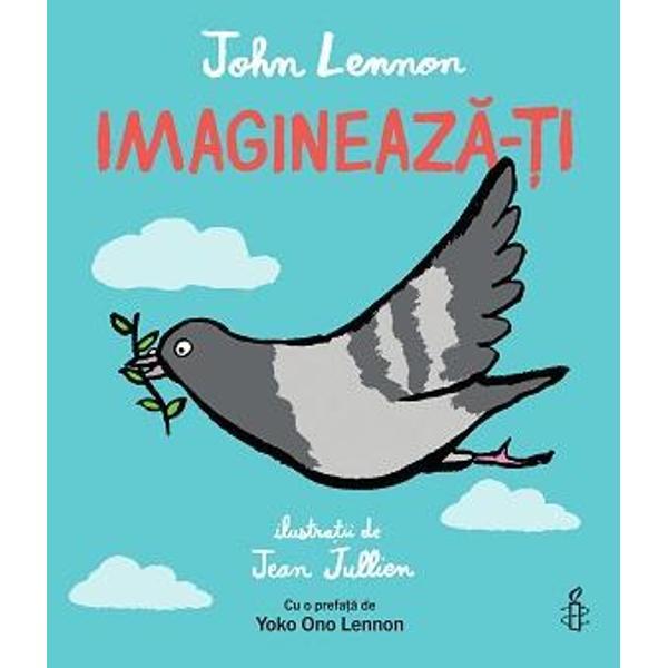 Haide&539;i s&259;-l înso&539;im pe micul porumbel în c&259;l&259;toria lui pe glob pentru a r&259;spândi un mesaj de pace &537;i prietenie printre p&259;s&259;rile din lumea întreag&259; de toate formele &537;i m&259;rimileAvând drept text versurile nemuritoarei piese a lui John Lennon &537;i creat&259; în colaborare cu Amnesty International aceast&259; c&259;rticic&259; emo&539;ionant&259; imagineaz&259; o lume în