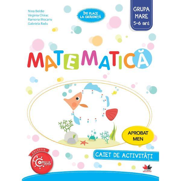 Matematica Caiet de activitati Grupa mare 5-6 ani