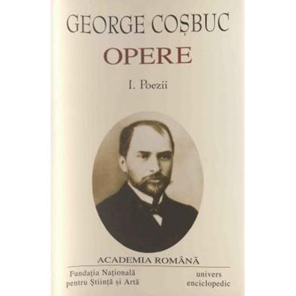 În Opere vei g&259;si traduceri din marile opere ale omenirii reprezintând mo&537;tenirea l&259;sat&259; de un spirit enciclopedic &537;i de un maestru al limbii române – George Co&537;buc Poeziile marelui poet au o popularitate bine meritat&259; îns&259; o privire atent&259; asupra întregii sale opere dezv&259;luie o gândire artistic&259;