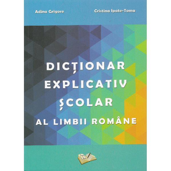 Prezentul dictionar se adreseaza elevilor de la calsele primare gimnaziale si liceale