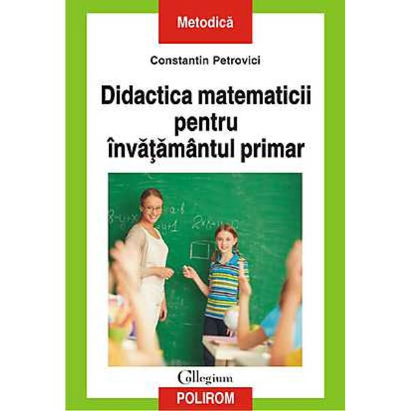 Destinatcelor care studiaza pedagogia invatamintului primar dar siinvatatorilor care doresc sa-si aprofundeze cunostintele in domeniuvolumul ofera informatii esentiale despre metodologiile de predare anotiunilor matematice in invatamintul primarspan classbox detalii-prezentare