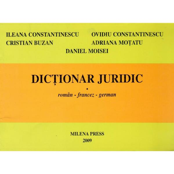 Dictionar juridic roman - francez - german