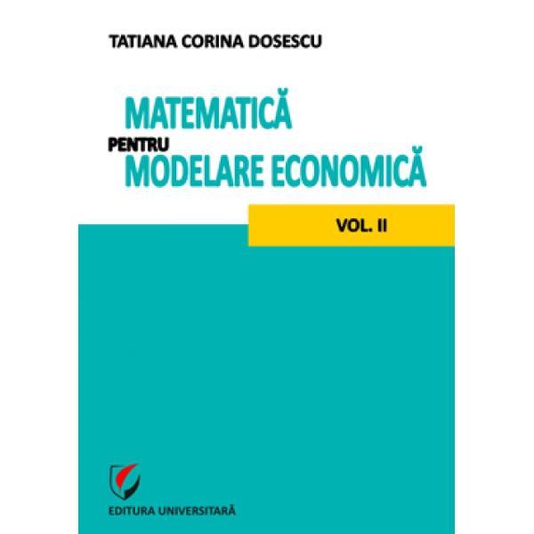 Matematica pentru modelare economica volumul II