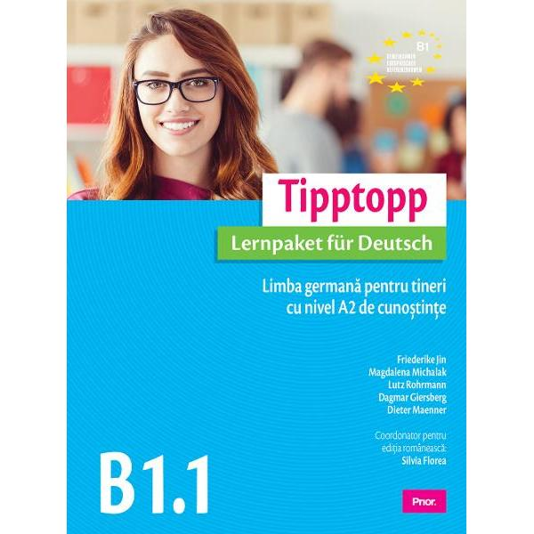 Tipptopp B11 Limba germana pentru tineri cu nivel A2 de cunostinte