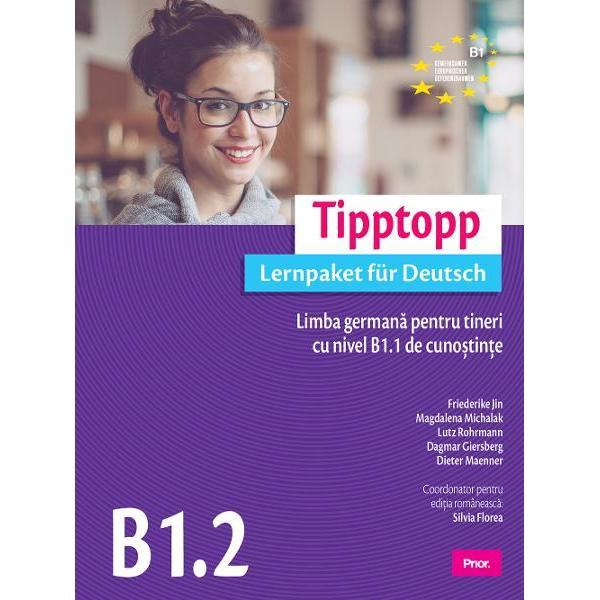 Tipptopp B12 Limba germana pentru tineri cu nivel B11 de cunostinte