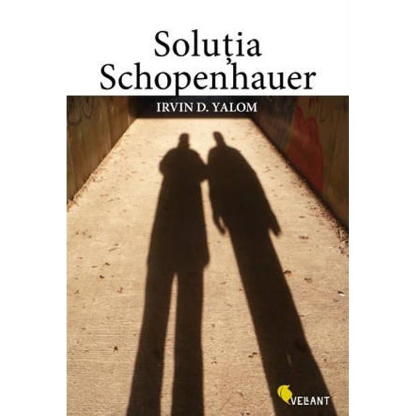 Prestigiosul romancier si psihiatru Irvin Yalom ofera&131; in acest roman una dintre cele mai minutioase si realiste descrieri ale terapiei de grup ala&131;turand investigatiei pshihologice o savuroasa&131; biografie a filosofului german Arthur SchopenhauerO explorare a psihologiei filosofiei si umanita&131;tii Solutia Schopenhauer spune povestea lui Julius Hertzfeld un apreciat psihoterapeut care descopera&131; la varsta de 60 de ani ca&131; este pe moarte Conform prognosticului