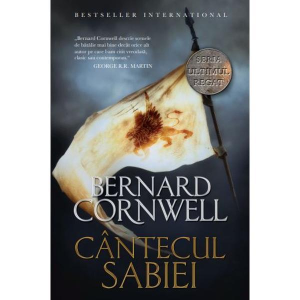 C&194;NTECUL SABIEI&160;este al patrulea roman din seria de succes Ultimul regat scris&259; de Bernard Cornwell o cronic&259;&160;a istoriei Angliei de la &238;nceputurile sale la fel de captivant&259; ca Urzeala tronurilor dar inspirat&259; din evenimente reale The Observer serie care a stat la baza unui excep&539;ional serial de televiziune realizat de BBCESTE&160;anul 885 iar &238;n Anglia divizat&259;&160;&238;n regatul danez din nord &537;i regatul Wessex din sud
