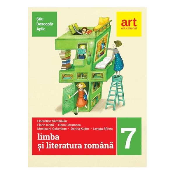 Limba si literatura romana clasa a VII a semestrul III metoda stiu descopar aplic