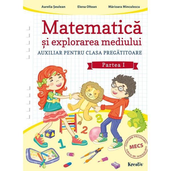 Matematica si explorarea mediului clasa pregatitoare partea I