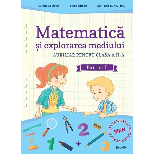 Matematica si explorarea mediului clasa a II a partea I