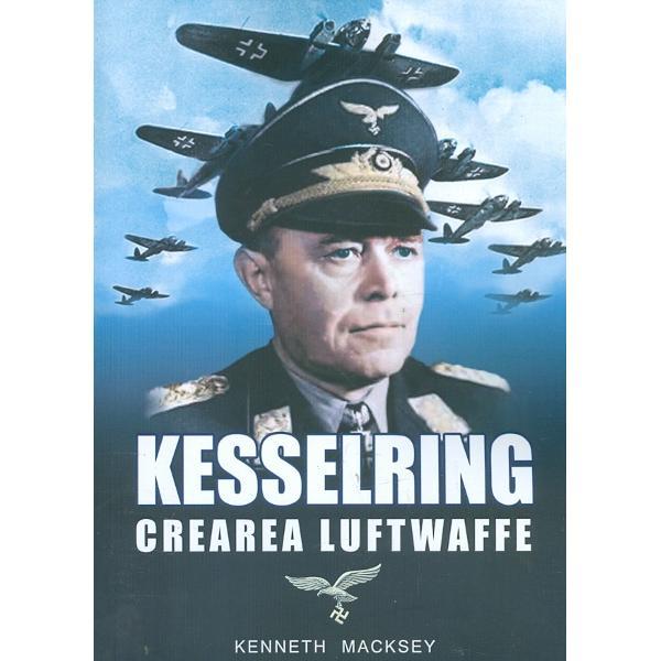 Kesselring Crearea Luftwaffe