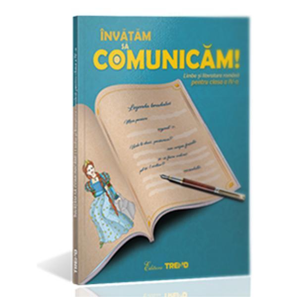 Înv&259;&355;&259;m s&259; comunic&259;m – Limba &351;i literatura român&259; pentru clasa a IV - a este o lucrare conceput&259; în conformitate cu noua program&259; &351;colar&259; în care interac&355;ioneaz&259; no&355;iunile de fonetic&259; &351;i lexic cu cele de morfologie &351;i sintax&259; dar &351;i cu cele de ortografie &351;i punctua&355;ie Textele literare sunt selectate atât din literatura româneasc&259;