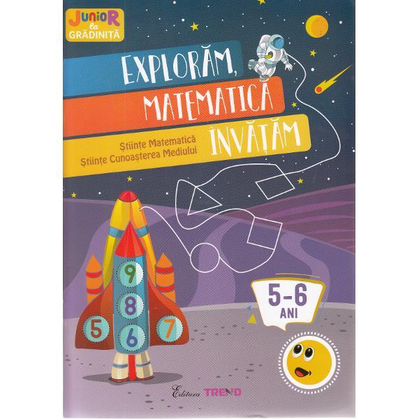Exploram matematica invatam pentru 5-6 ani contine sarcini de lucru pentru copiii de varsta prescolara in concordanta cu curriculumul pentru educatie timpurie Aplicarea conceptelor matematice sunt atent structurate dar in acelasi timp sunt animate prin joc si desene fiind combinate cu elemente din mediul inconjurator Copiii vor sti sa numere si sa calculeze corect cu ajutorul problemelor ilustrate vor recunoaste formele geometrice in natura iar