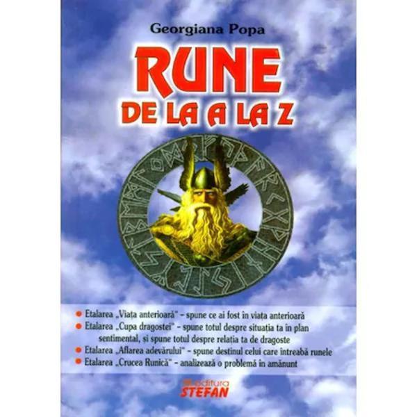 Rune de la A la Z - StefanSe spune ca fiecare avem drumul nostru in viata  destin dat de divinitate Runele spun ca exista un singur lucru care este predefinit dinainte de a te naste sufletul pereche persoana care ne completeaza si ne va fii alaturi la bine si la greu Pe de lata parte in viata vom face alegeri corecte si gresite care ne vor duce mai aproape sau mai departe de scopul existentei noastre iar alfabetul runic ne poate ajuta sa ne dam seama daca ne-am indepartat