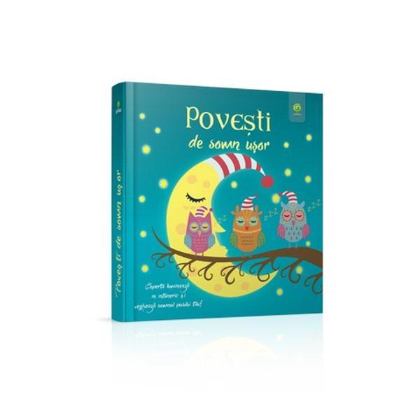 Special creat pentru momentele magice din fiecare sear&259; volumul Pove&351;ti de somn u&351;or adun&259; laolalt&259; pove&351;ti minunate din literatura român&259; &351;i universal&259; Mowgli Alb&259;-ca-Z&259;pada Pinocchio Mica Siren&259; Ivan Turbinc&259; Aladdin sau Sindbad Marinarul îl vor înso&355;i pe puiul t&259;u în c&259;l&259;toria lui spre împ&259;r&259;&355;ia lui Mo&351; Ene Textele au fost adaptate dup&259;