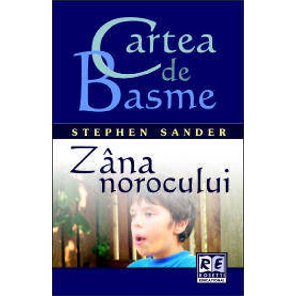 Cartea de Basme Zana norocului