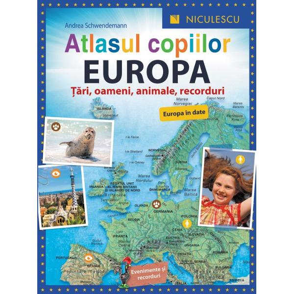 Atlasul copiilor Europa Tari oameni animale recorduri