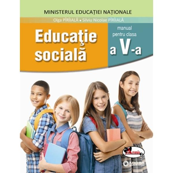 Educatie sociala manual pentru clasa a V-a - Olga Paraiala Contine si editia digitala