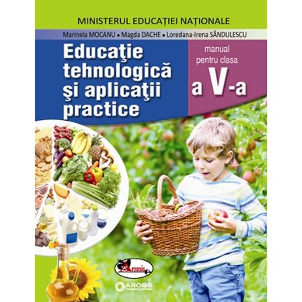 Manual educatie tehnologica si aplicatii practice clasa a V a
