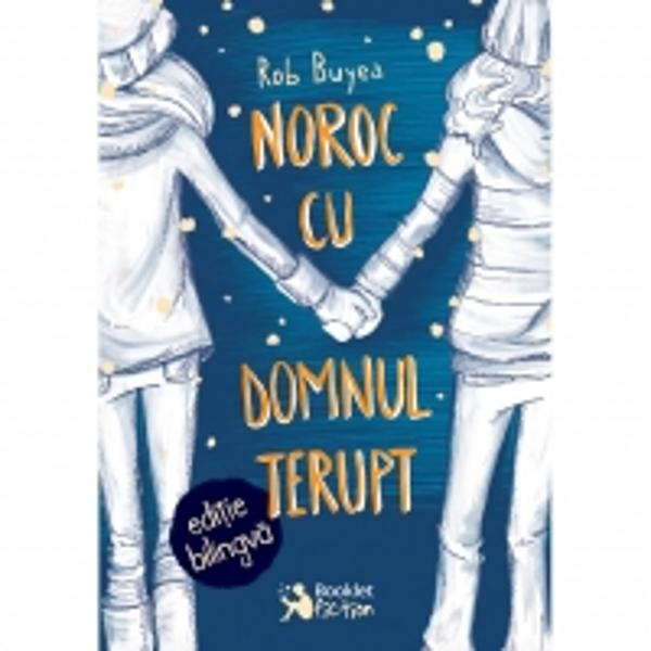 Noroc cu domnul Terupt - Editie bilingva roman -englez