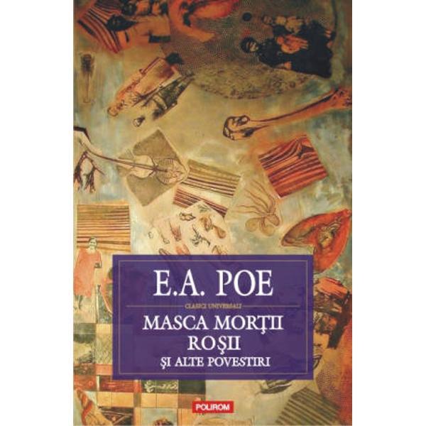 Editia a II-a revizuitaTraducere din limba engleza studiu introductiv note si comentarii de Liviu Cotrau Masca Mortii Rosii schite nuvele povestiri 1831-1842 formeaza alaturi de Misterul lui Marie Roget Schite nuvele povestiri Polirom 2008 tabloul complet al nuvelisticii lui Edgar Allan Poe unul dintre cei mai provocatori scriitori ai secolului XIX cu o influenta considerabila asupra literaturii americane si europene parinte al prozei politiste si precursor al prozei SF si