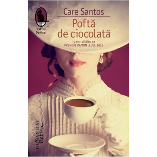 C&259;r&355;ile scriitoarei Care Santos sunt traduse în peste 20 de &355;&259;ri În 2014 Poft&259; de ciocolat&259; a fost distins cu Premio Ramon Llull cel mai important premiu literar catalanSara Aurora Marianna – trei femei din trei secole unite de pasiunea pentru ciocolat&259; c&259;rora destinul le-a scos în