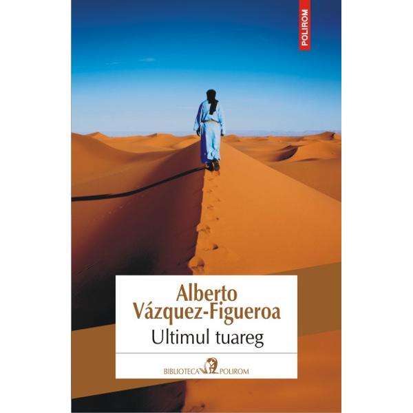 Traducere din limba spaniola si note de Eugenia Alexe MunteanuLa mai bine de trei decenii de la publicarea bestselleruluiTuareg Alberto Vazquez-Figueroa revine asupra temei care l-a impus drept unul dintre cei mai cunoscuti scriitori spanioli contemporani miticul Popor al Valului si lupta sa pentru a-si apara traditiile in inima unui desert pe care incep sa si-l dispute