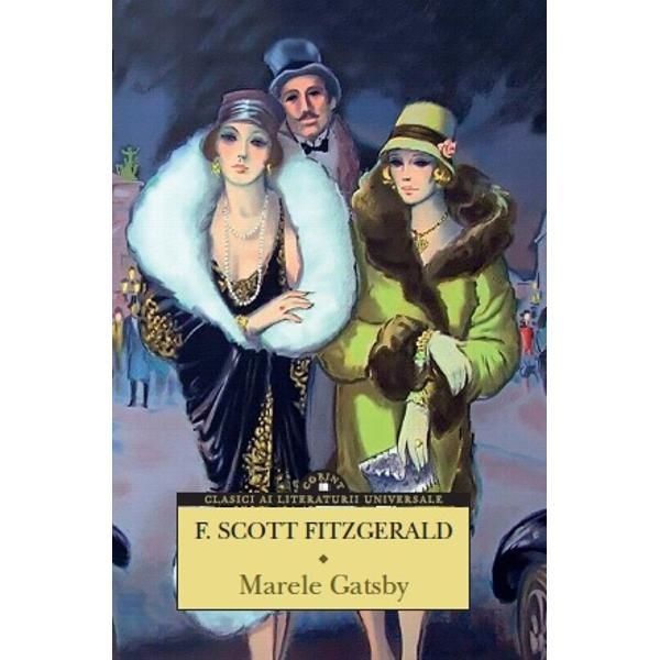 """Romanul acesta Marele Gatsby este aproape de perfec&539;iune Ai scris o capodoper&259; dat&259; naibii &537;i &259;sta-i adev&259;rul adev&259;rat""""Ernest HemingwayScrisoare c&259;tre F Scott Fitzgerald 3 noiembrie 1922""""La întrebarea «Pentru"""