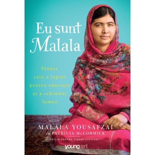 Malala Yousafzai avea doar zece ani când talibanii au pus st&259;pânire peregiunea Swat Ace&351;tia spuneau c&259; muzica este un p&259;cat femeilor leinterziceau s&259; mearg&259; singure pe strad&259; &351;i fetelor s&259; mearg&259; la &351;coal&259;De&537;i a crescut într-o zon&259; a Pakistanului st&259;pânit&259; de înfrico&351;&259;toarea umbr&259; a terorismului Malala a înv&259;&355;at de