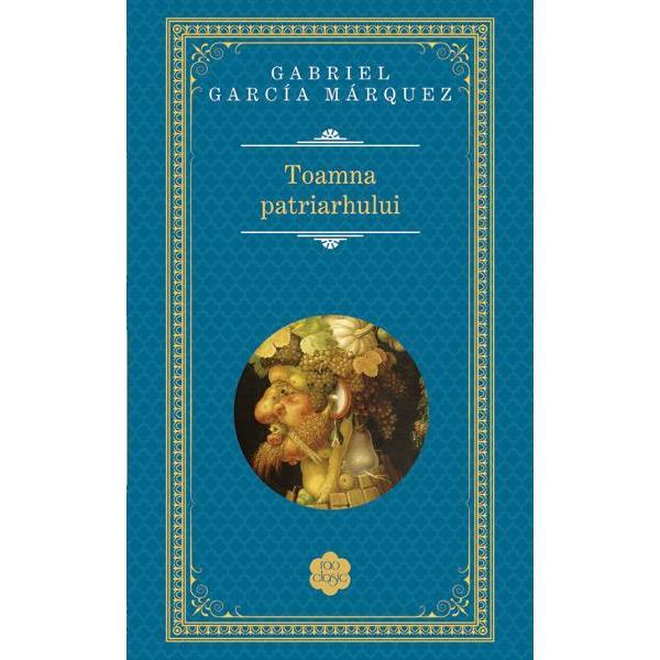 Literar cartea mea cea mai importanta cea care poate sa ma salveze de la uitare este Toamna patriarhului A fost romanul care m-a facut cel mai fericit scriindu-l caci este cel pe care am vrut dintotdeauna