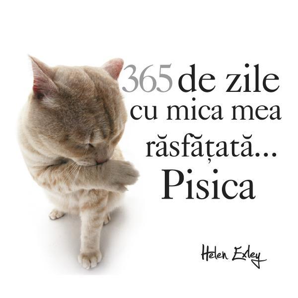 365 de zile cu mica mea rasfatata pisica