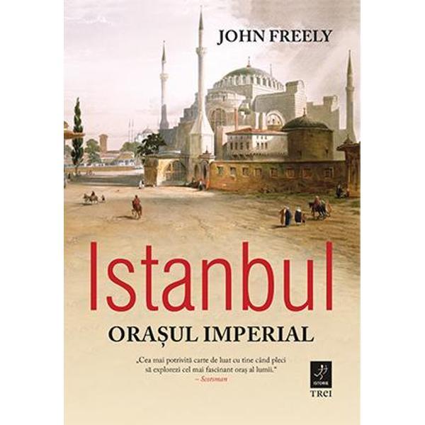 Istanbul fabuloasa capitala a Imperiilor Roman Bizantin si Otoman este singurul oras din lume care se intinde pe doua continente  ndash  o metropola cu o asezare magnifica dupa cum scria candva un poet  bdquo inconjurata de o ghirlanda de ape hellip    Colonia greceasca a Bizantului a devenit in anul 350 Constantinopolul crestin iar apoi Istanbulul islamic dupa cucerirea turceasca din 1453 In ciuda jafurilor revoltelor si cutremurelor succesive el a reusit sa isi pastreze atmosfera si