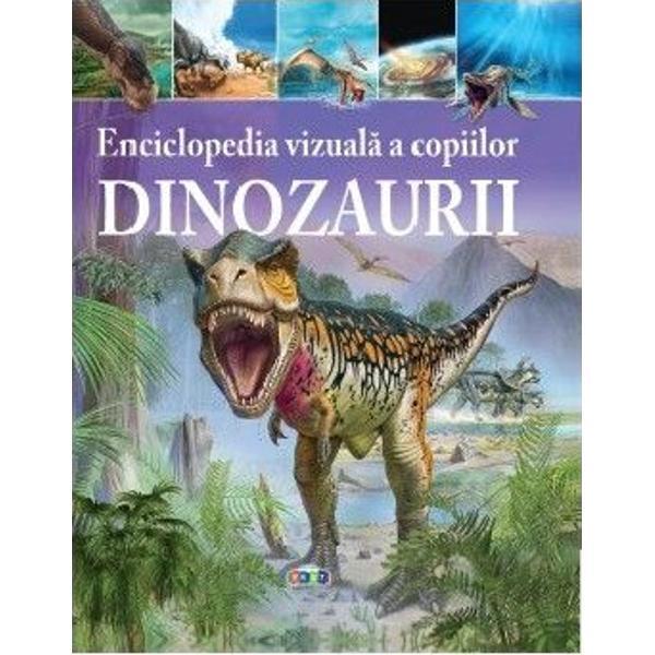 Citind aceast&259; enciclopedie vizual&259; cuprinz&259;toare copilul dumneavoatr&259; va p&259;trunde în misterioasa lume preistoric&259; &537;i va afla am&259;nunte interesante despre 60 de dinozauri cunoscu&539;i Plin de date fascinante &537;i ilustra&355;ii impresionante absolut noi bazate pe cele mai recente studii paleontologice volumul de fa&539;&259; con&539;ine o prezentare de la A la Z a dinozaurilor – de la Allosaurus la Zuniceratops
