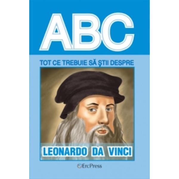 ABC Tot ce trebuie sa stii despre Leonardo da