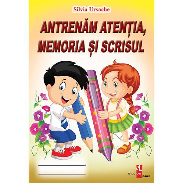 Antrenam atentia memoria si scrisul