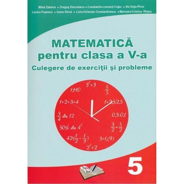 Matematica pentru clasa a V a Culegere de exercitii si probleme