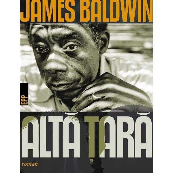 &8222;Alt&259; &355;ar&259; este &238;n primul r&226;nd critica lui Baldwin la adresa societ&259;&355;ii americane a vremii; este romanul unui expatriat de culoare gay &238;nainte de a deveni un scriitor stindard al mi&351;c&259;rilor sociale ale vremii &238;nceput la New York pe c&226;nd Baldwin avea 24 de ani continuat &238;n Fran&355;a unde &351;i-a petrecut cea mai mare parte a vie&355;ii &351;i finalizat &238;n &238;nc&259; o alt&259; &355;ar&259;