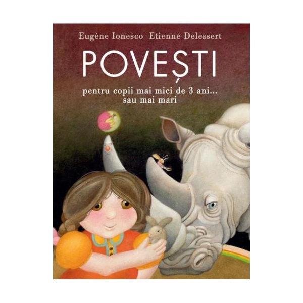 Povesti pentru copii mai mici de 3 ani Sau mai mari