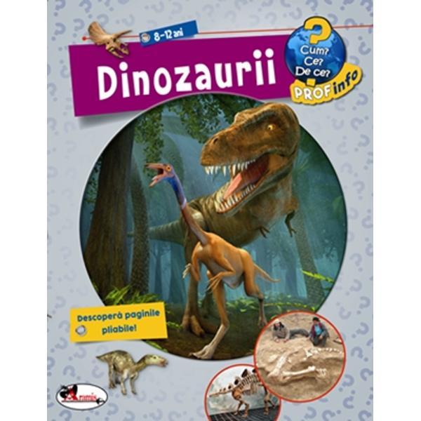 Enciclopedie dinozaurii - 8-12 aniCum Ce De ce
