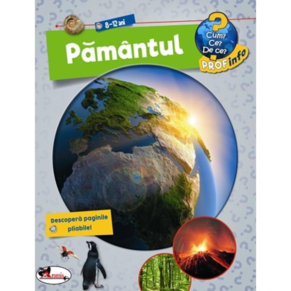 Enciclopedie pamantul - 8-12 aniCum Ce De ce