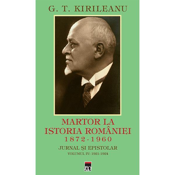 Martor la Istoria Romaniei 1921 -1922 volumul IV