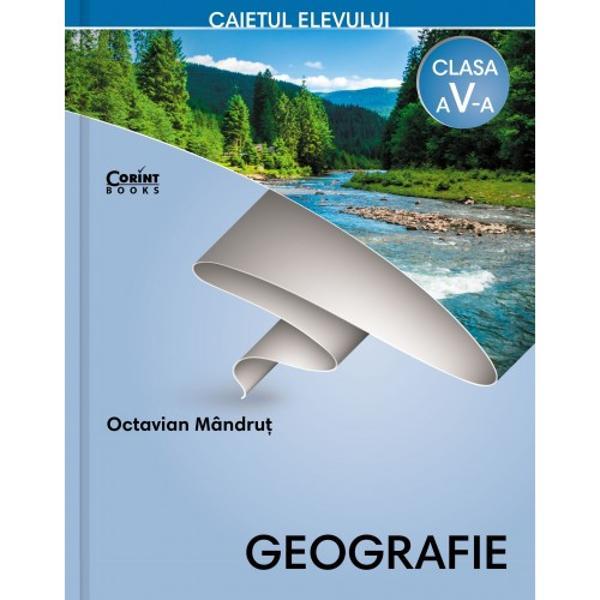 """Geografie Caietul elevului pentru clasa a V-aeste un instrument de activitate independent&259; care permite o înv&259;&539;are sus&539;inut&259; a geografiei în clasa a V-a Fiind o """"oglind&259;"""" a manualului f&259;r&259; a reproduce con&539;inuturi ale acestuia lucrarea acoper&259; toate componentele noii programe de geografie competen&539;e specifice activit&259;&539;i de înv&259;&539;are con&539;inuturi metodologie"""