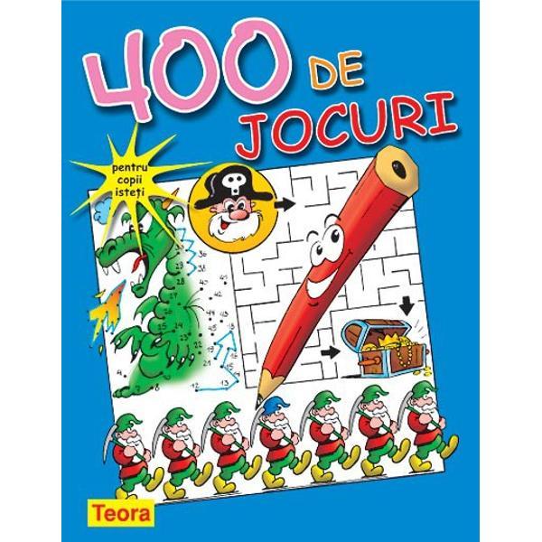 400 jocuri pentru copii isteti