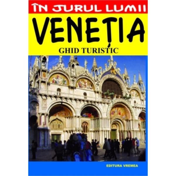 Venetia Ghid turistic