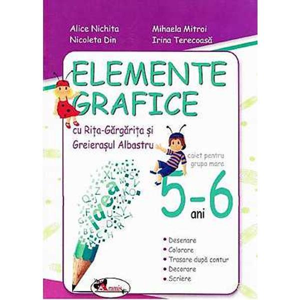 Elemente grafice 5-6 ani Rita si Greierasul editie noua