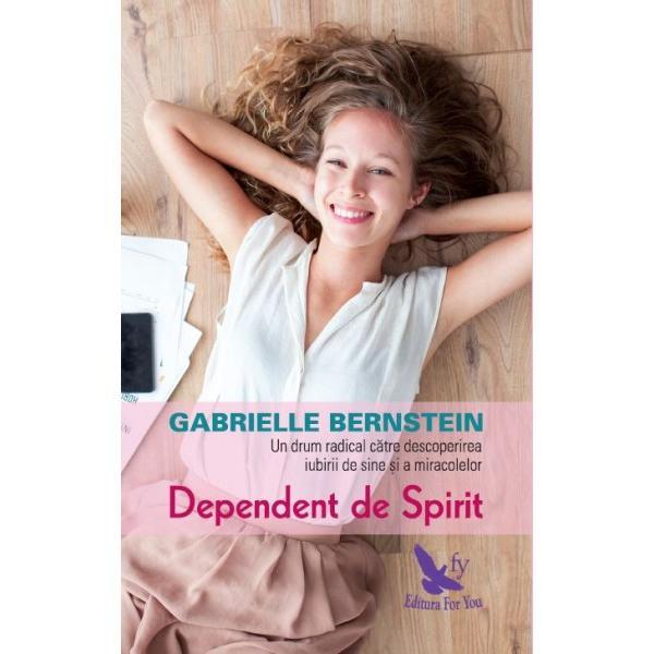 Cum se face c&259; o publicist&259; de succes din New York o tân&259;r&259; amatoare de distrac&539;ii se transform&259; într-un ghid pentru noua genera&539;ie De la dezam&259;giri în dragoste &537;i anxietate pân&259; la tulbur&259;ri de alimenta&539;ie &537;i consum de droguri Gabrielle Bernstein a parcurs un drum anevoios